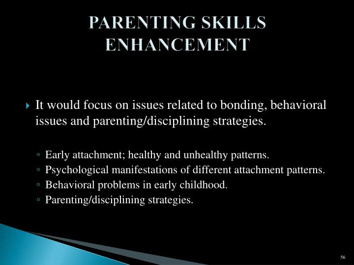 PARENTING SKILLS ENHANCEMENT