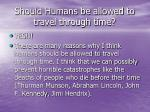 should humans be allowed to travel through time