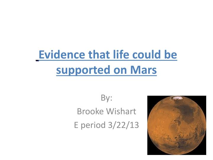 Evidence that life could be supported on Mars