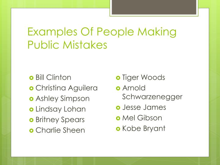 Examples Of People Making Public Mistakes