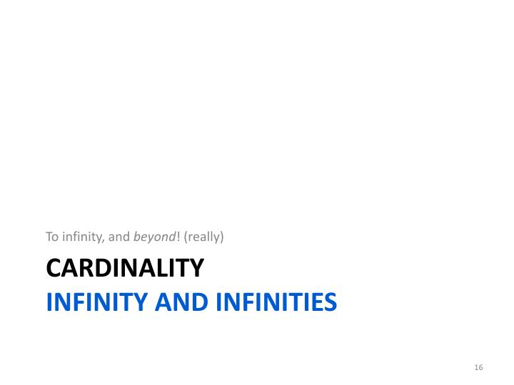 To infinity, and