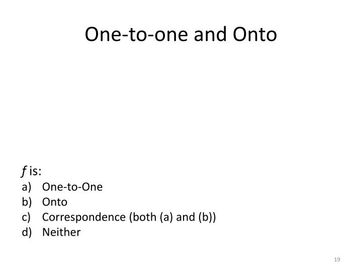 One-to-one and Onto