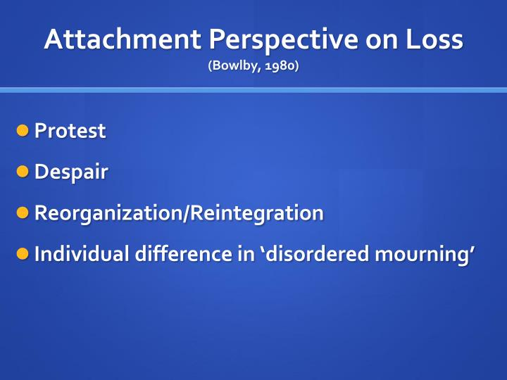 Attachment Perspective on Loss