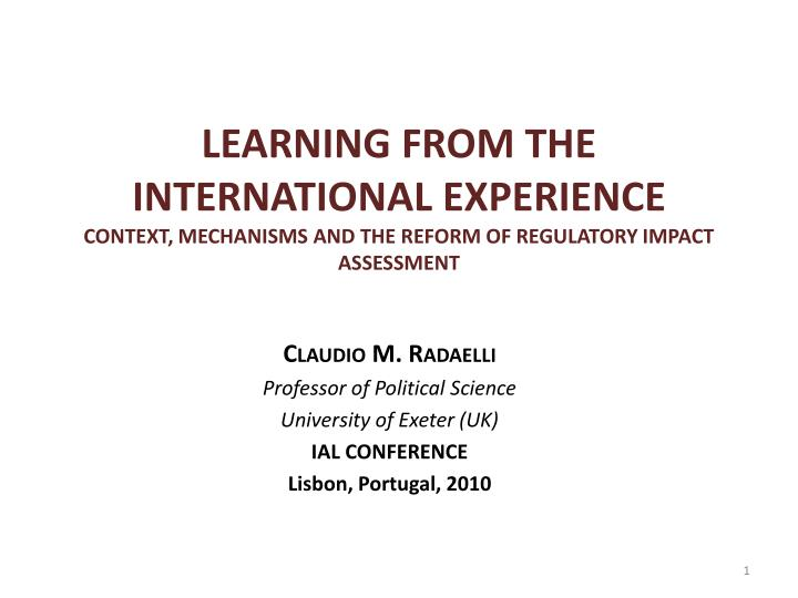 LEARNING FROM THE INTERNATIONAL EXPERIENCE