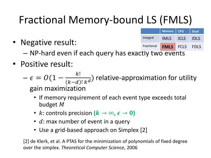 Fractional Memory-bound LS (FMLS)