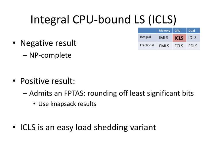 Integral CPU-bound LS (ICLS)
