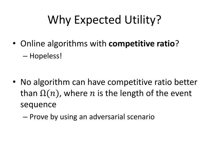 Why Expected Utility?