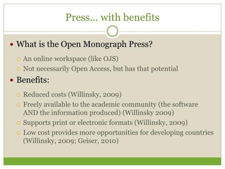 Press… with benefits