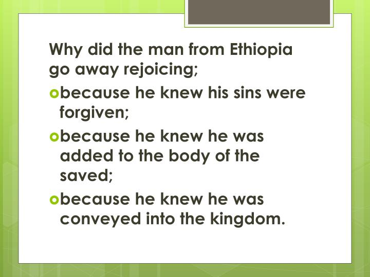 Why did the man from Ethiopia go away rejoicing;