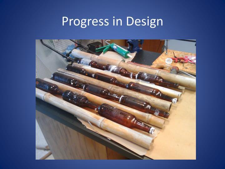 Progress in Design