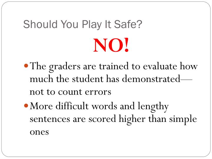 Should You Play It Safe?