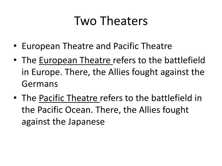 Two theaters