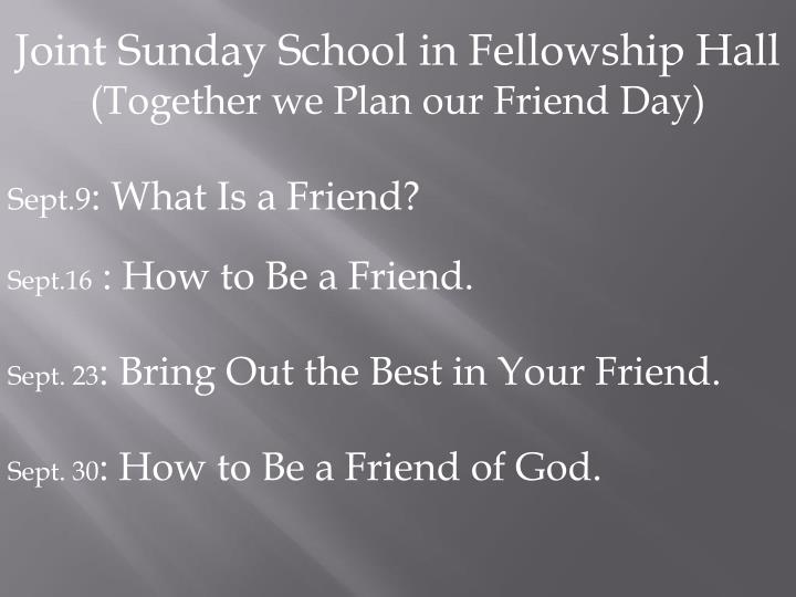 Joint Sunday School in Fellowship Hall