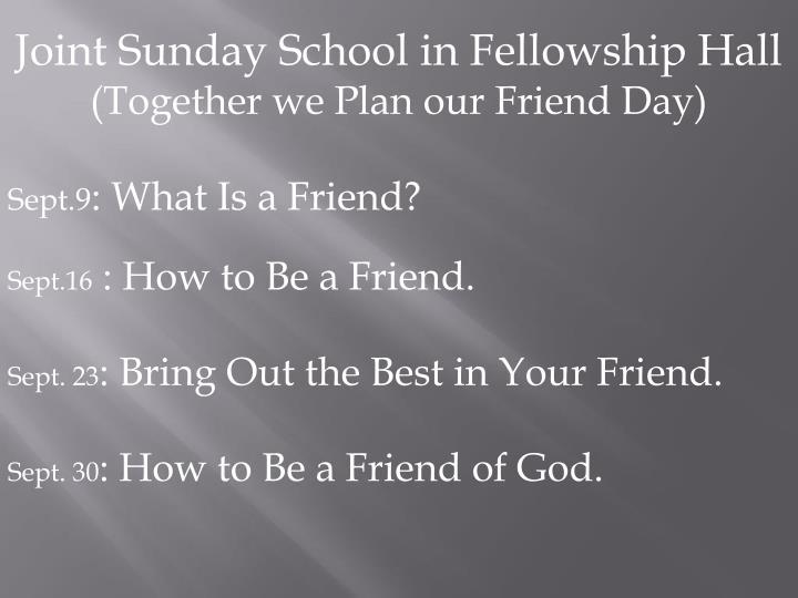 Joint Sunday School in Fellowship Hall