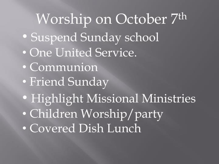 Worship on October 7
