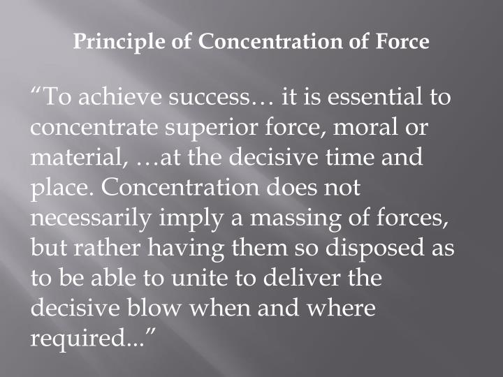 Principle of Concentration of Force