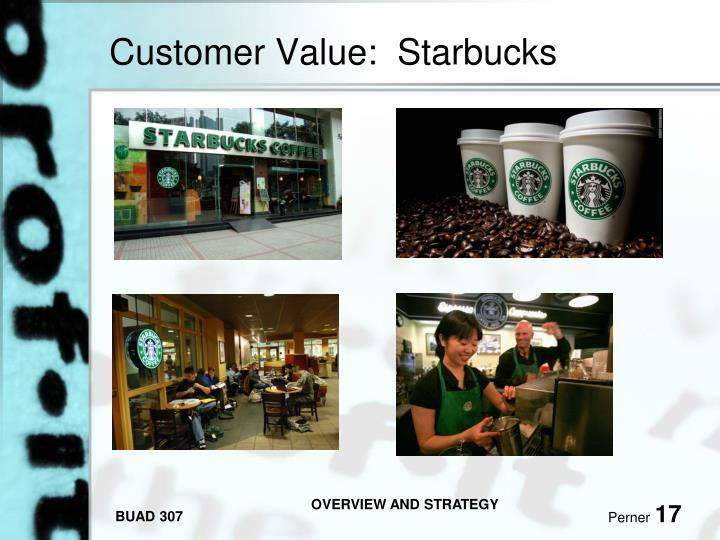 Customer Value:  Starbucks