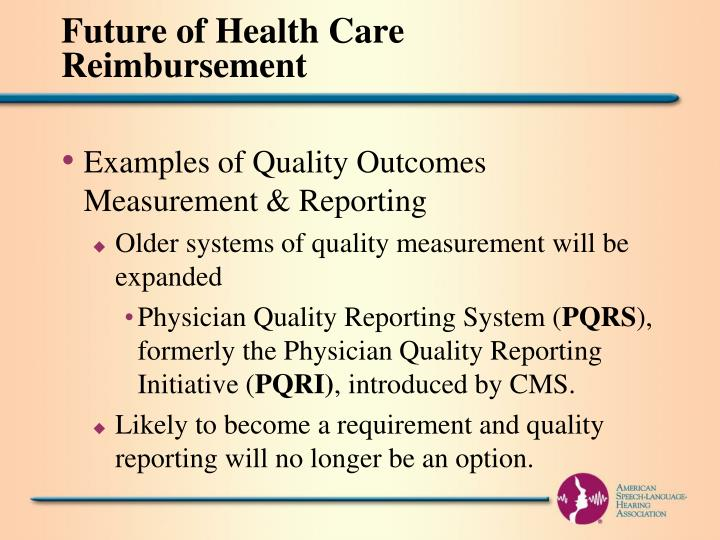 Future of Health Care Reimbursement