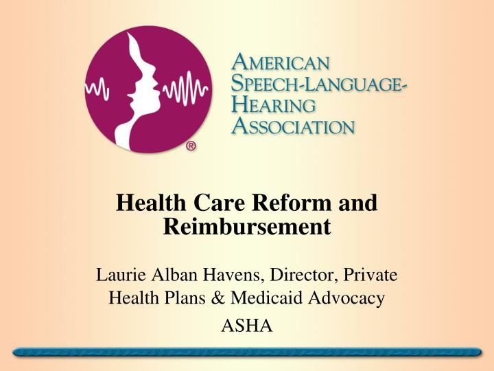 Health care reform and reimbursement
