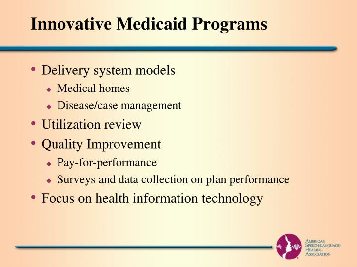 Innovative Medicaid Programs