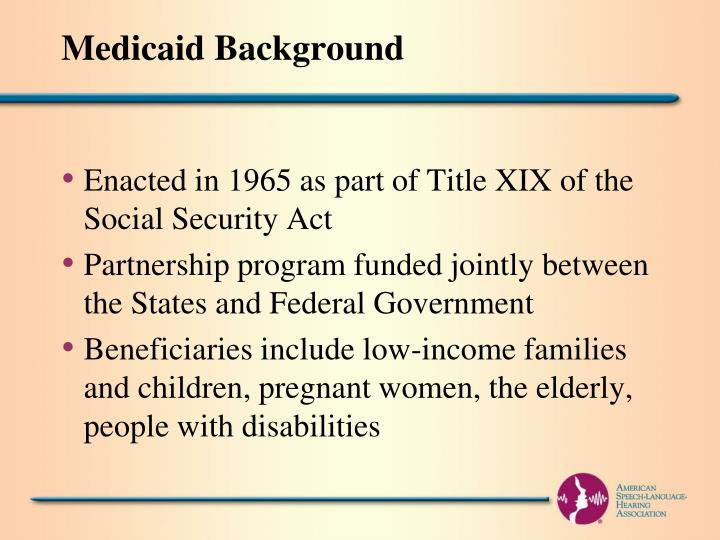 Medicaid Background