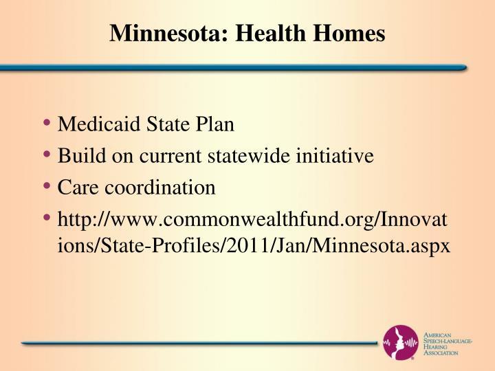 Minnesota: Health Homes