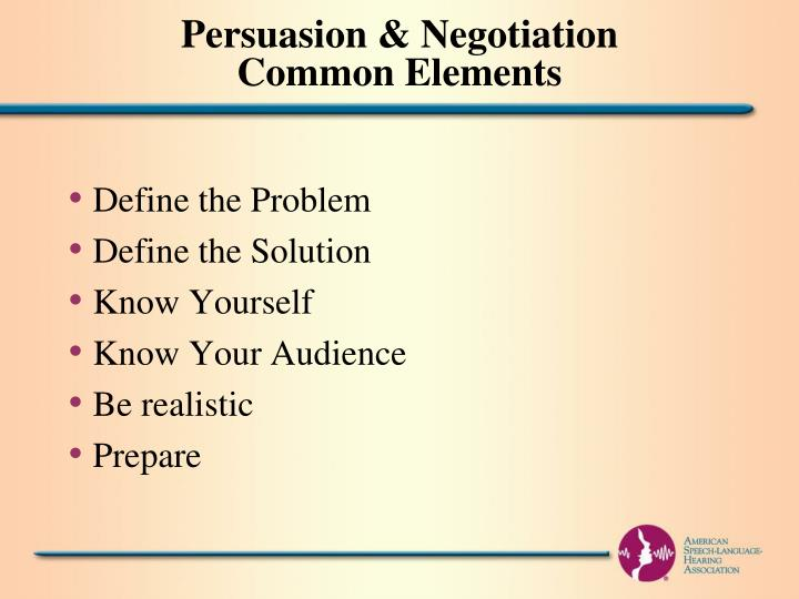 Persuasion & Negotiation