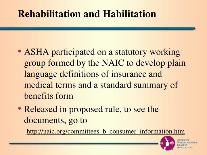 Rehabilitation and Habilitation
