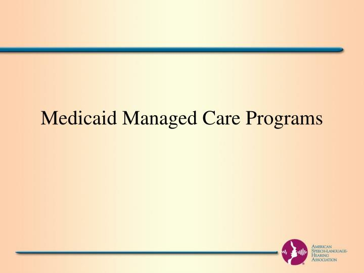 Medicaid Managed Care Programs