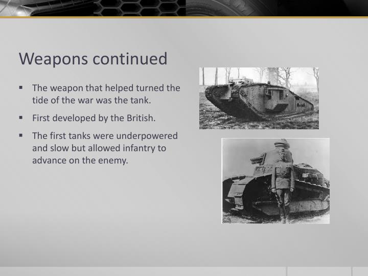 Weapons continued