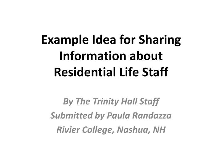 Example Idea for Sharing Information about