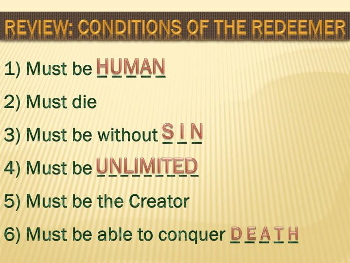 Review: Conditions of the Redeemer