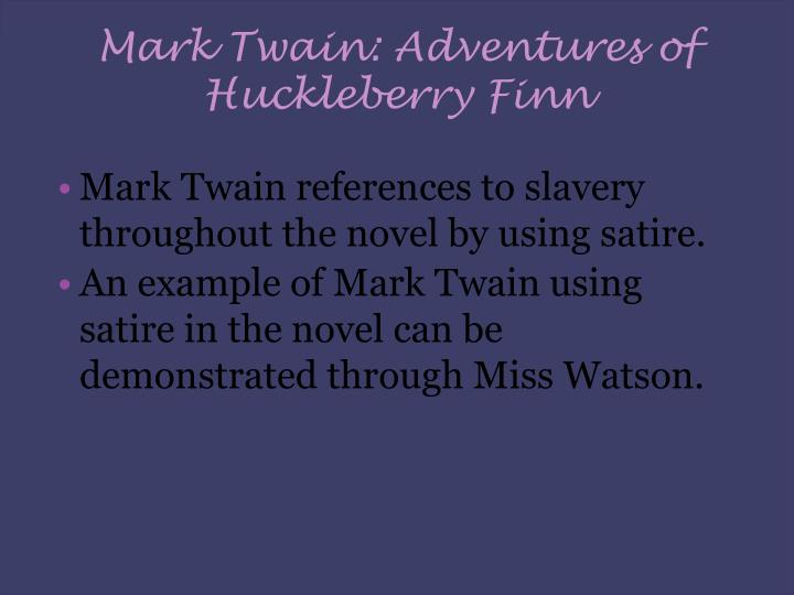 Mark Twain: Adventures of Huckleberry Finn