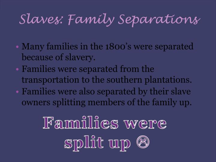 Slaves: Family Separations