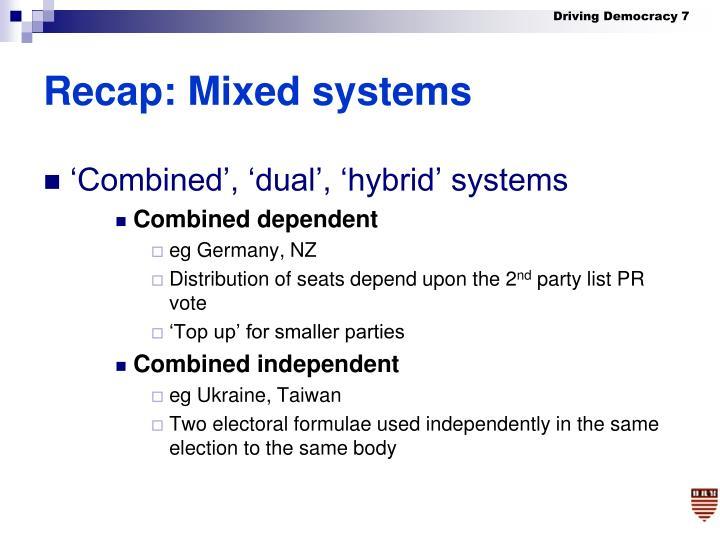 Recap: Mixed systems