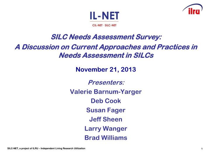 SILC Needs Assessment Survey: