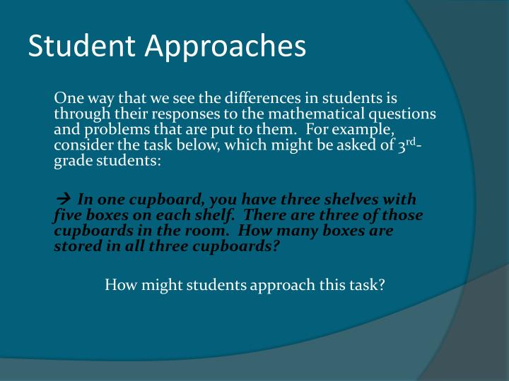 Student Approaches