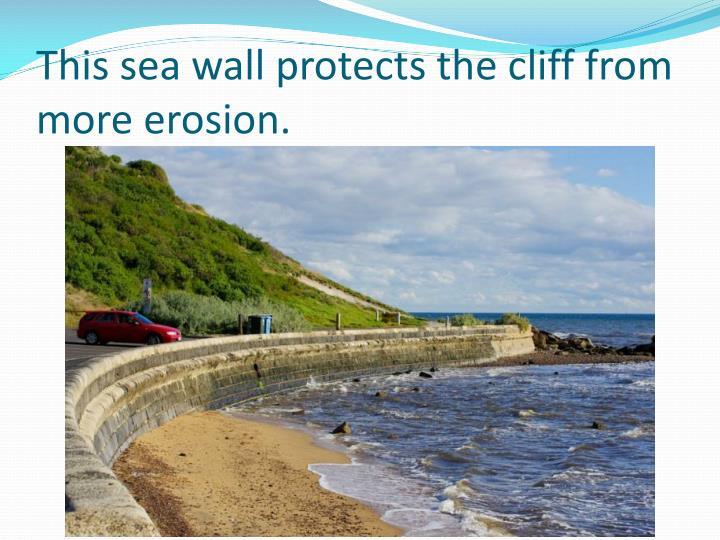This sea wall
