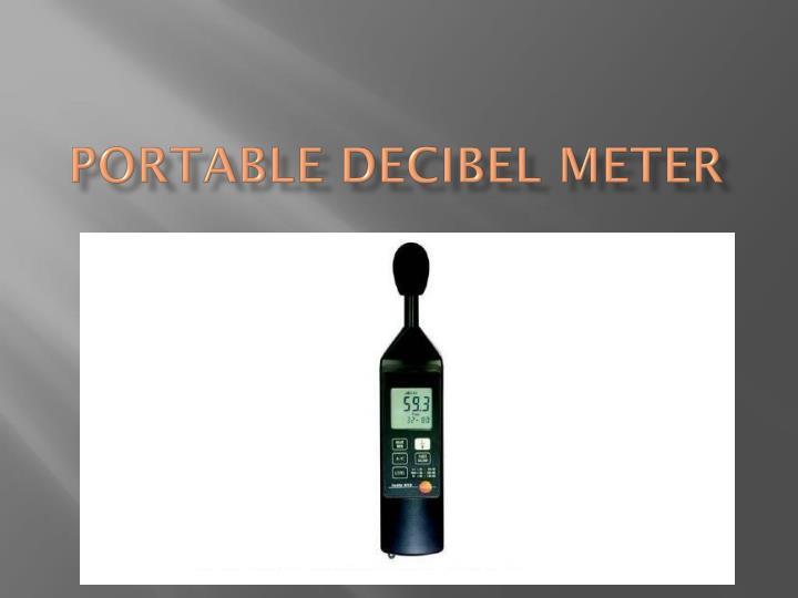 Portable Decibel Meter