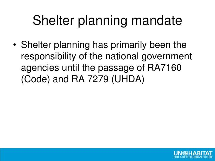 Shelter planning mandate