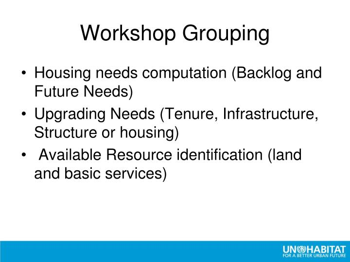 Workshop Grouping