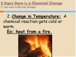 5 signs there is a chemical change can occur in physical change1