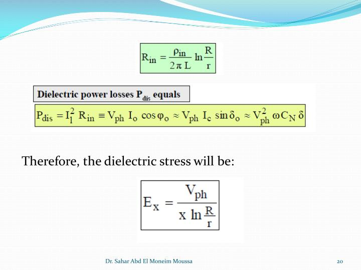 Therefore, the dielectric stress will be: