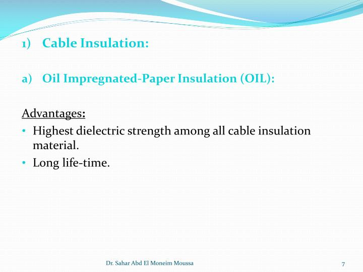 Cable Insulation: