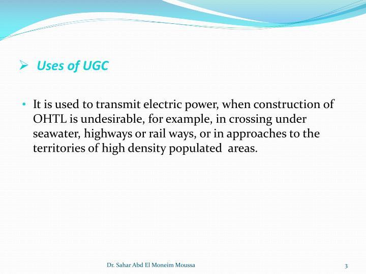 Uses of UGC