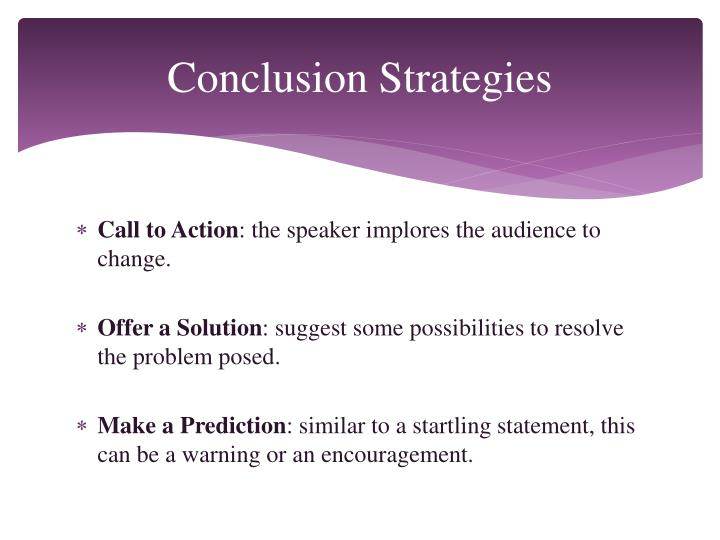 Conclusion Strategies