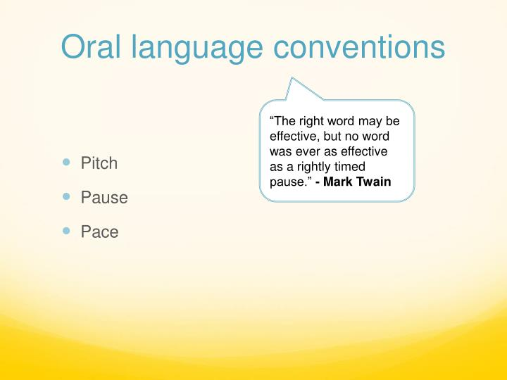 Oral language conventions