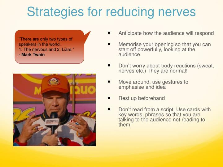 Strategies for reducing nerves
