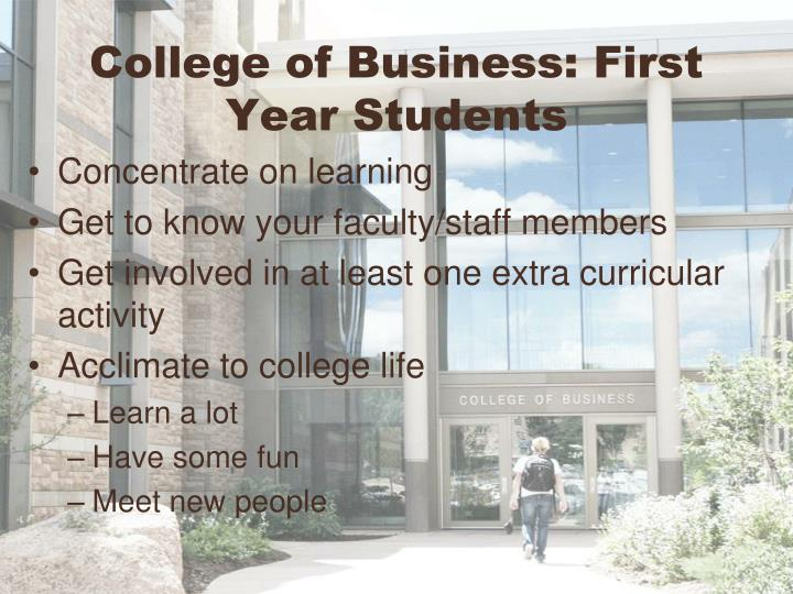 College of Business: First Year Students