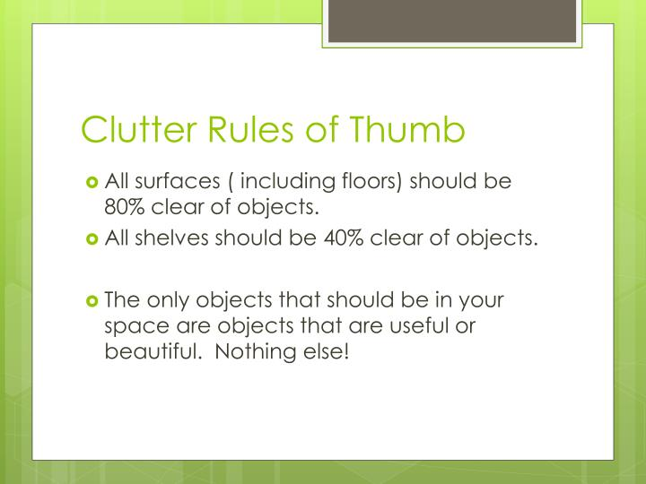 Clutter Rules of Thumb
